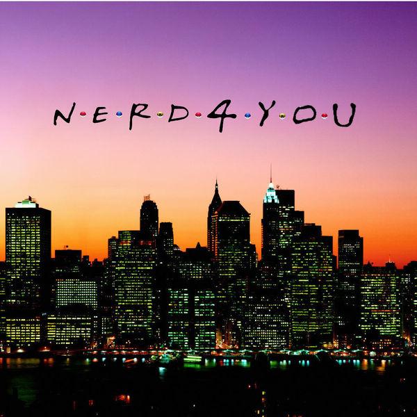 Nerd 4 You